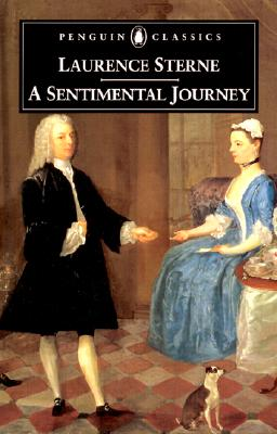A Sentimental Journey Through France and Italy by Mr. Yorick By Sterne, Laurence/ Goring, Paul (INT)