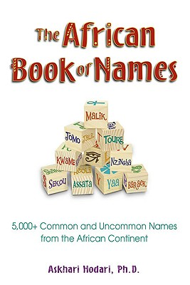 The African Book of Names By Hodari, Askhari, Ph.d.